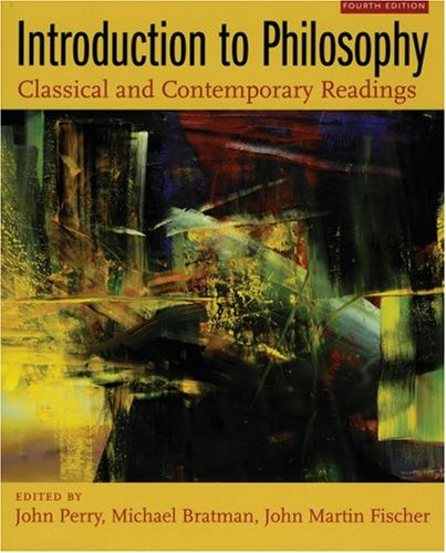Introduction to Philosophy Classical and Contemporary Readings 4th 2006 (Revised) edition cover