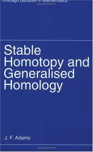 Stable Homotopy and Generalised Homology  N/A edition cover