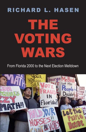 Voting Wars From Florida 2000 to the Next Election Meltdown  2013 edition cover
