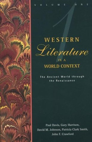 Western Literature in a World Context The Ancient World Through the Renaissance N/A 9780312081249 Front Cover