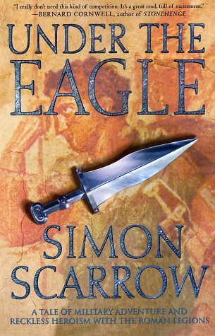 Under the Eagle A Tale of Military Adventure and Reckless Heroism with the Roman Legions N/A edition cover