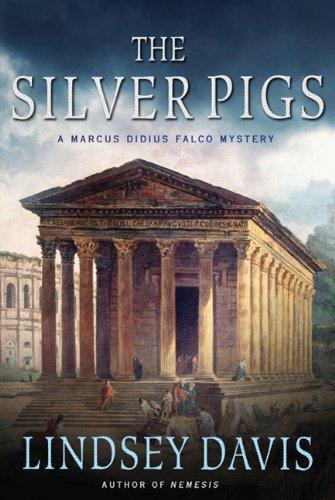Silver Pigs A Marcus Didius Falco Novel  2011 edition cover
