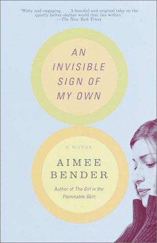 Invisible Sign of My Own A Novel N/A edition cover