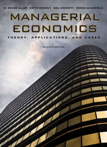 Managerial Economics Theory, Applications, and Cases 7th 2009 edition cover