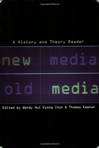 New Media, Old Media A History and Theory Reader  2006 edition cover