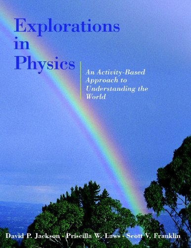 Explorations in Physics An Activity-Based Approach to Understanding the World  2003 edition cover