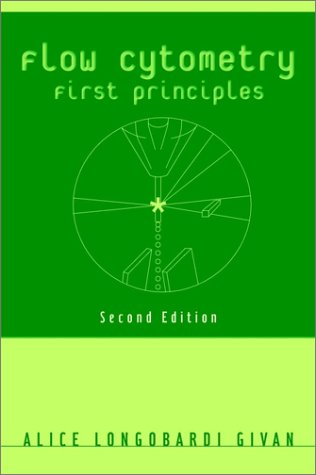 Flow Cytometry First Principles 2nd 2001 (Revised) edition cover