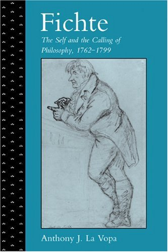 Fichte The Self and the Calling of Philosophy, 1762-1799  2009 9780521124249 Front Cover