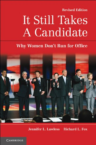 It Still Takes a Candidate Why Women Don't Run for Office 2nd 2010 (Revised) edition cover