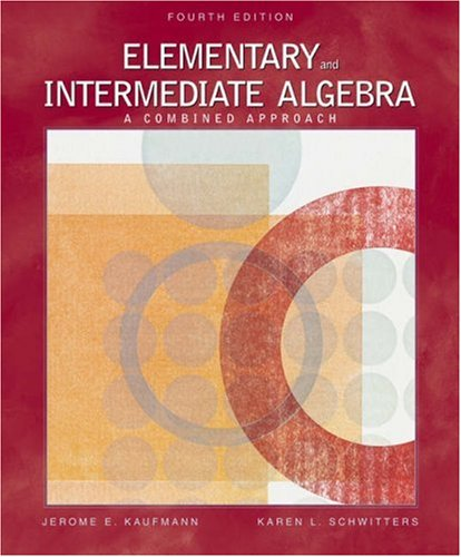 Elementary and Intermediate Algebra A Combined Approach 4th 2006 (Revised) 9780534490249 Front Cover