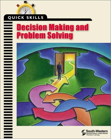 Quick Skills Decision Making and Problem Solving  2000 9780538690249 Front Cover