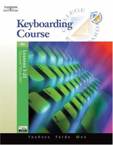 Keyboarding Course, Lessons 1-25  16th 2006 (Revised) 9780538728249 Front Cover