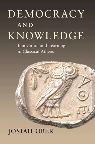 Democracy and Knowledge Innovation and Learning in Classical Athens  2008 edition cover