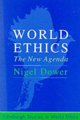World Ethics The New Agenda  1998 9780748608249 Front Cover