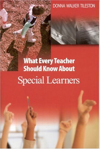 What Every Teacher Should Know about Special Learners   2004 edition cover