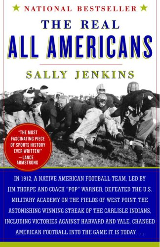 Real All Americans The Team That Changed a Game, a People, a Nation N/A edition cover