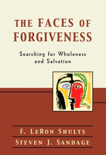 Faces of Forgiveness Searching for Wholeness and Salvation  2003 edition cover