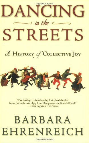 Dancing in the Streets A History of Collective Joy  2006 (Revised) edition cover