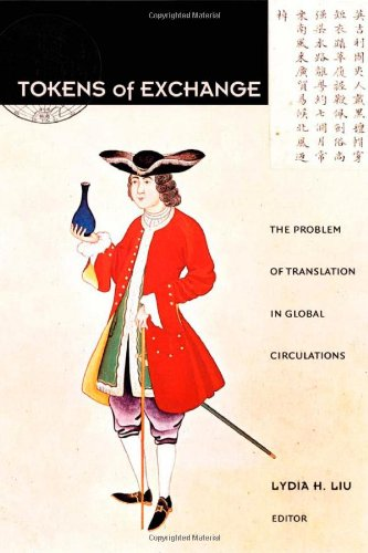 Tokens of Exchange The Problem of Translation in Global Circulations  1999 edition cover