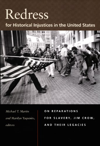Redress for Historical Injustices in the United States On Reparations for Slavery, Jim Crow, and Their Legacies  2007 edition cover