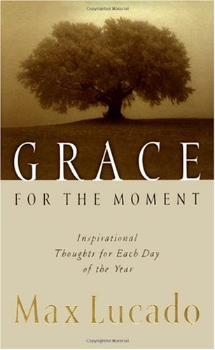 Grace for the Moment Inspirational Thoughts for Each Day of the Year  2000 edition cover