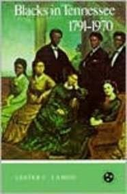 Blacks in Tennessee, 1791-1970  N/A edition cover