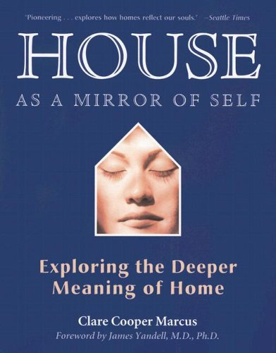House as a Mirror of Self Exploring the Deeper Meaning of Home  2006 edition cover
