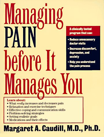 Managing Pain before It Manages You   1995 edition cover