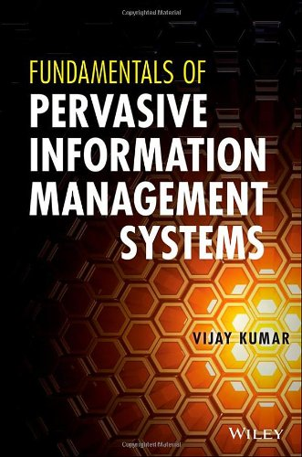 Fundamentals of Pervasive Information Management Systems  2nd 2013 9781118024249 Front Cover