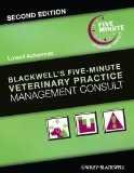 Blackwell's Five-Minute Veterinary Practice Management Consult  2nd 2014 9781118529249 Front Cover