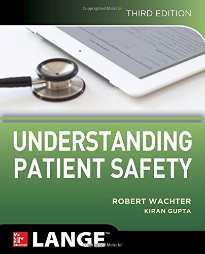 Understanding Patient Safety:   2017 9781259860249 Front Cover