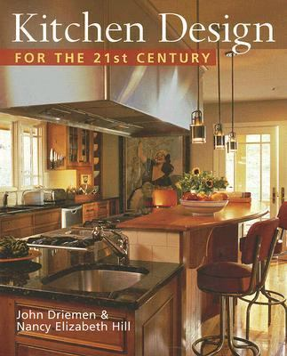Kitchen Design for the 21st Century   2006 9781402732249 Front Cover