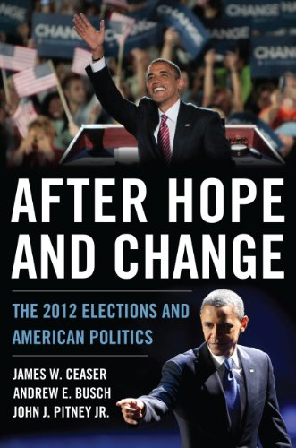 After Hope and Change The 2012 Elections and American Politics  2013 edition cover