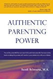 Authentic Parenting Power  N/A 9781492168249 Front Cover