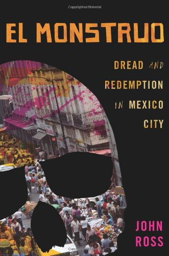 Monstruo Dread and Redemption in Mexico City  2009 edition cover