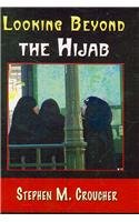 Looking Beyond the Hijab   2008 9781572738249 Front Cover