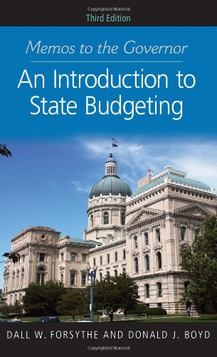 Memos to the Governor An Introduction to State Budgeting 3rd 2012 (Revised) edition cover