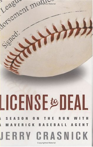 License to Deal A Season on the Run with a Maverick Baseball Agent  2005 edition cover