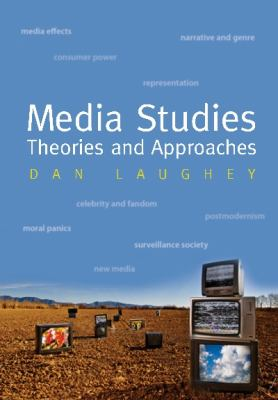Media Studies Theories and Approaches  2009 edition cover