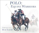 Polo Equine Warriors  2013 edition cover