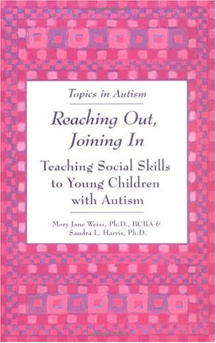 Reaching Out, Joining In Teaching Social Skills to Young Children with Autism  2001 edition cover