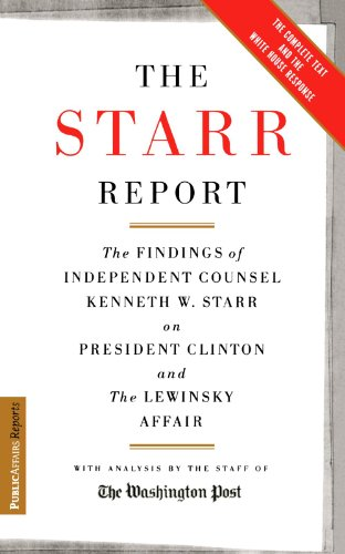 Starr Report The Findings of Independent Counsel Kenneth W. Starr on President Clinton and the Lewinsky Affair  1998 edition cover