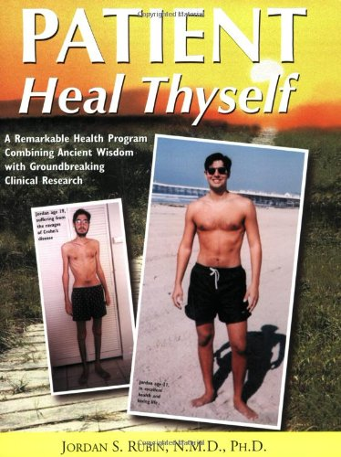 Patient Heal Thyself A Remarkable Health Program Combining Ancient Wisdom with Groundbreaking Clinical Research  2002 edition cover