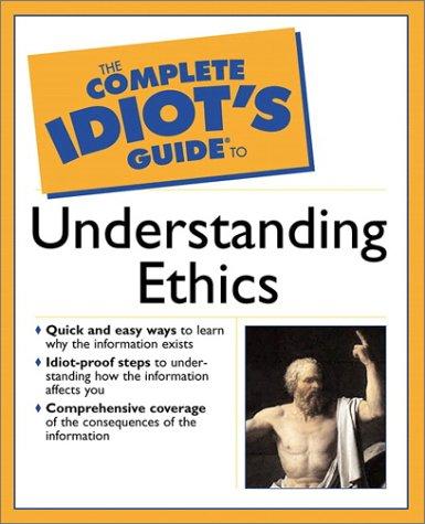 Understanding Ethics   2002 9780028643250 Front Cover