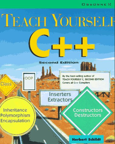 Teach Yourself C++ 2nd 1994 9780078820250 Front Cover