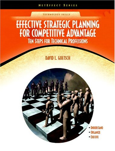 Effective Strategic Planning for Competitive Advantage Ten Steps for Technical Professions (NetEffect)  2006 9780130485250 Front Cover