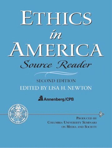 Ethics in America Source Reader 2nd 2004 (Revised) edition cover