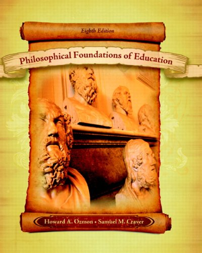 Philosophical Foundations of Education  8th 2008 edition cover