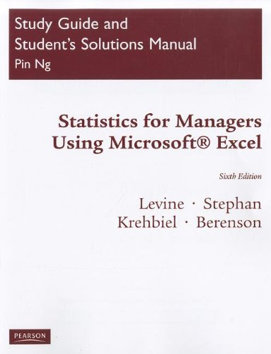 Solutions Manual for Statistics for Managers Using MS Excel  6th 2011 9780137035250 Front Cover