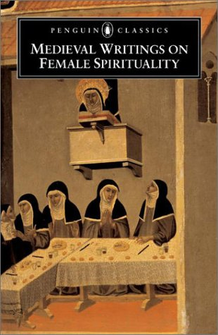 Medieval Writings on Female Spirituality   2002 edition cover